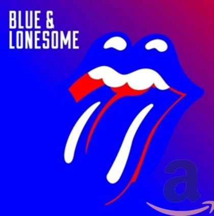 ROLLING STONES – BLUE AND LONESOME