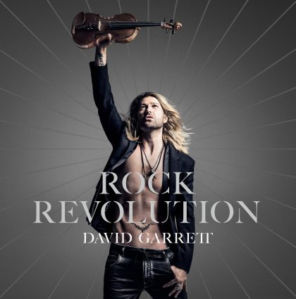 ROCK REVOLUTION – DAVID GARRETT